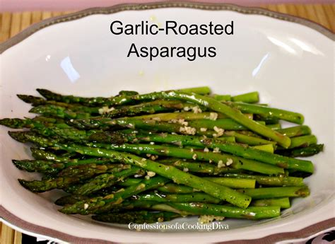 garlic roasted asparagus confessions of a cooking diva