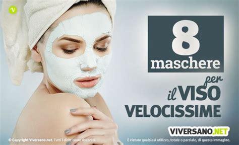 maschere per il viso fatte in casa maschere viso con breve tempo di posa 8 ricette veloci e
