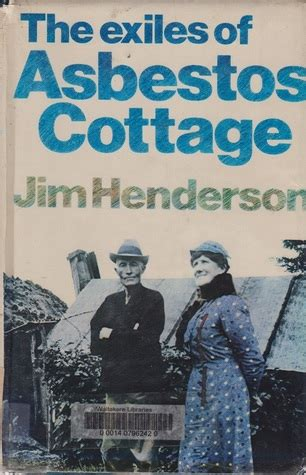 exiles books the exiles of asbestos cottage by jim henderson reviews