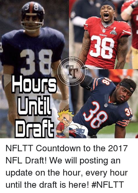 Nfl Draft Memes - hours until ta nfltt countdown to the 2017 nfl draft we