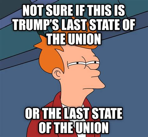 State Of The Union Meme - the 25 funniest state of the union memes the political