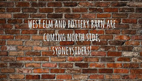 stores open late 2014 west elm pottery barn pottery barn and williams