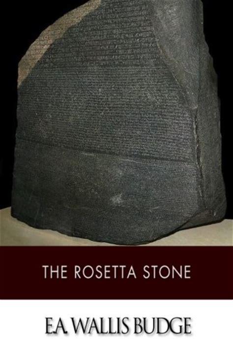 rosetta stone books the rosetta stone 9781499680850 slugbooks