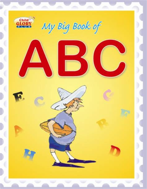 big jaya s abcs books my big book of abc