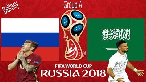vs russia world cup fifa 18 russia vs saudi arabia gameplay fifa world cup