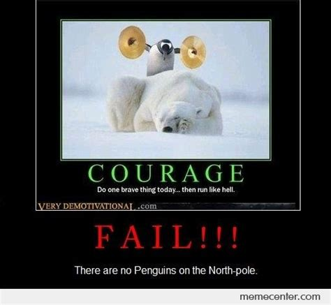 Courage Memes - image gallery courage meme