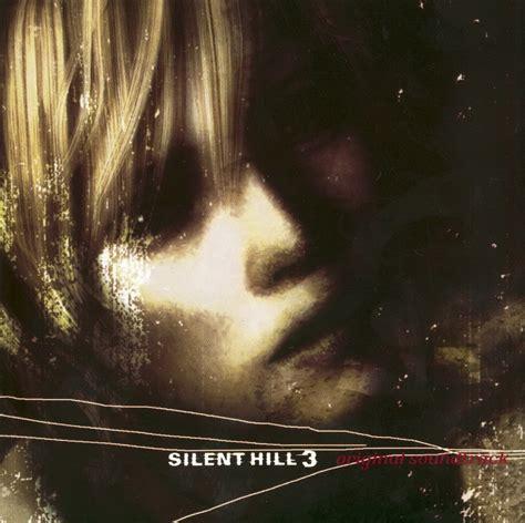 Be Original 3 silent hill 3 original soundtracks ost silent hill