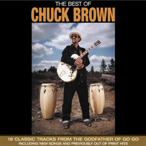 chuck brown go go swing com it don t mean a thing if it don t have the