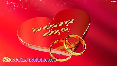 Wedding Wishes Quotes For Best Friend by Best Wishes On Your Wedding Day Weddingwishes Pics