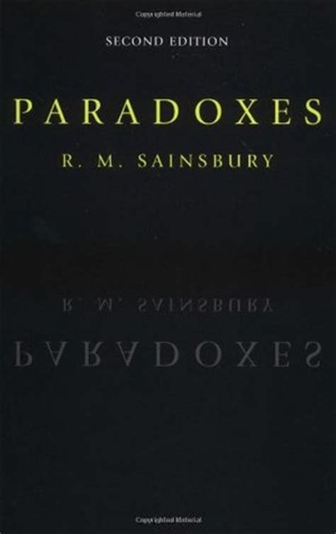 a problematic paradox books paradoxes by r m sainsbury reviews discussion