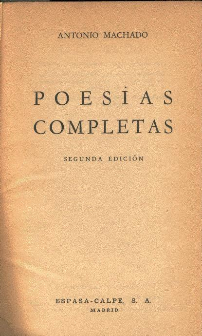 libro poesa completa 1956 1963 machado antonio poes 237 as completas 1956 70 00 en mercado libre
