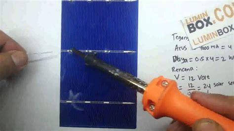 cara membuat powerbank dengan panel surya cara solder sel surya membuat solar panel 1 youtube