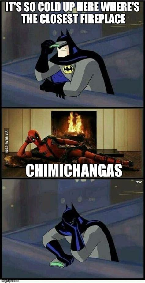 Fireplace Meme - batman and deadpool imgflip