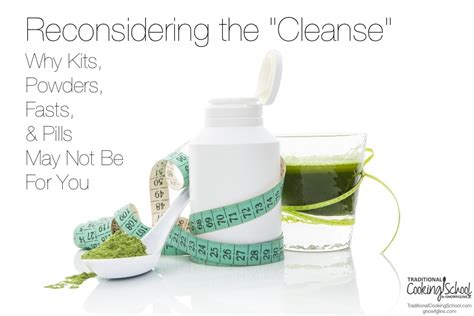 Detox Kit Academy by Reconsidering The Quot Cleanse Quot Why Kits Powders Fasts