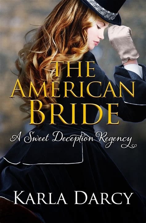 the heiress s deception sinful brides books the american karla darcy
