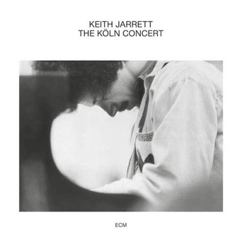 keith jarrett best albums keith jarrett the k 246 ln concert reviews album of the year