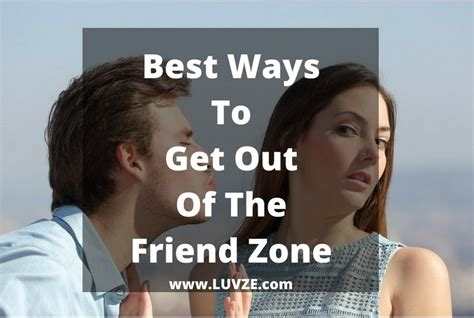 how to get out of the friendzone how to get out of the friend zone fast use these proven tips