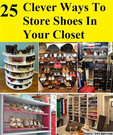 25 clever ways to store shoes in your closet home and