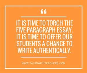 let s bury the 5 paragraph essay live authentic writing