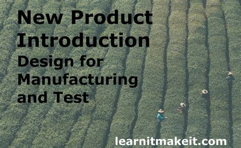 design for manufacturing test npi stage one design for manufacturing and test