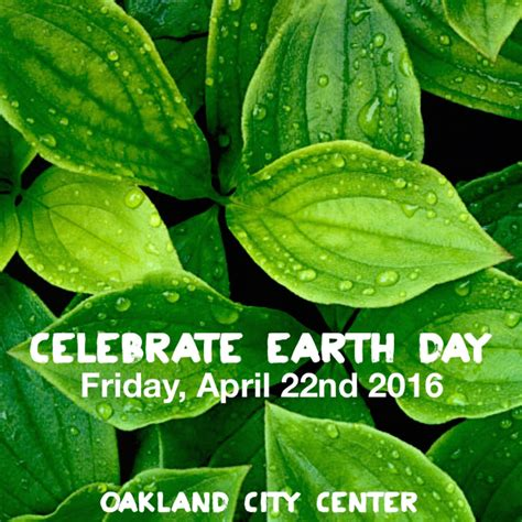 celebrating the earth an earth centered theology of worship with blessings prayers and rituals books celebrate earth day 2016 at city center plaza in san