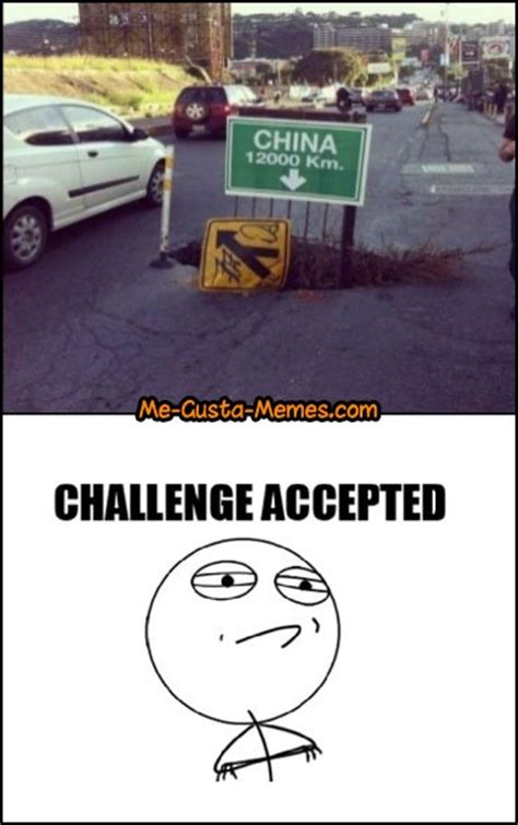 Memes Challenge Accepted - 35 best images about challenge accepted memes on pinterest