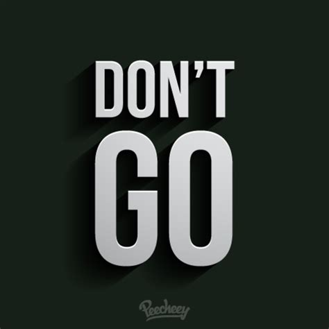 Dont Go dont go message free vector 123freevectors
