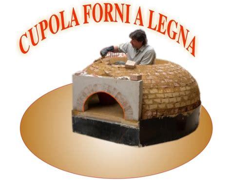 cupola forno a legna cupola forni a legna come costruirli