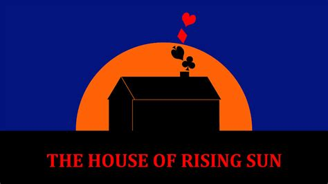 House Of The Sun by The House Of Rising Sun Digital By Carlos Vieira