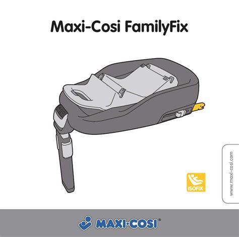 boulgom si鑒e auto maxi confort advance bedienungsanleitung maxi cosi familyfix auto kindersitze