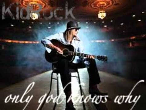 T Shirt Kiddrock Only God Knows Why Zero X Store kid rock only god knows why audio