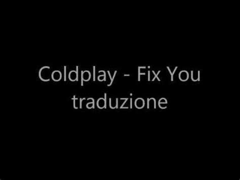 traduzione testo the scientist coldplay feat beyonc 232 hymn for the weekend traduzione doovi