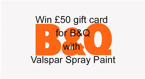 B Q Gift Card - competition win a 163 50 gift card for b q with valspar spray paint spray paint ideas
