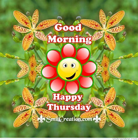 Morning Happy morning happy thursday smitcreation