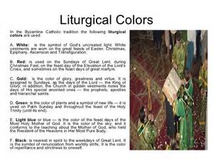 catholic liturgical colors the byzantine catholic tradition