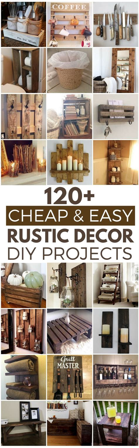rustic home decor cheap 120 cheap and easy rustic diy home decor ideas rustic
