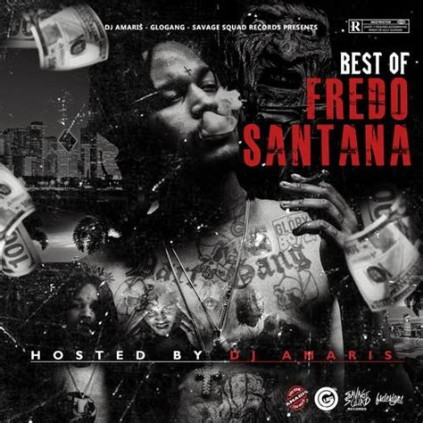 best mixtapes the best of fredo santana hosted by dj amaris