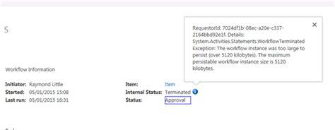 sharepoint 2013 workflow error sharepoint 2013 workflow instance size error raymond