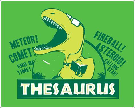 better thesaurus thesaurus the dinosaur dynamic flux