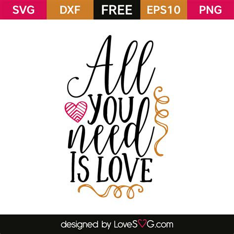 all you need is and a all you need is lovesvg