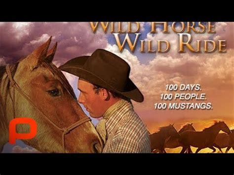 wild horse wild ride full documentary  pg youtube