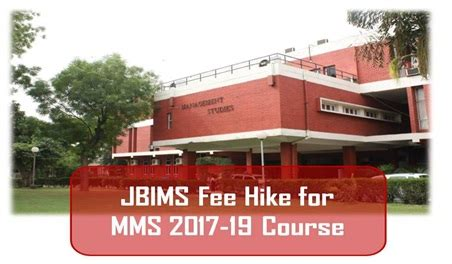 Sp More College Mba Fees by Jbims Hikes 200 Fees For 2 Year Time Mba Course