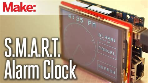 weekend projects s m a r t alarm clock