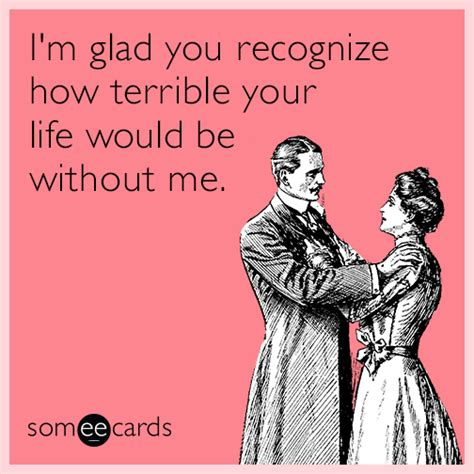 Valentines Day Ecards Meme - 25 hilarious e cards that say thanks way better than you