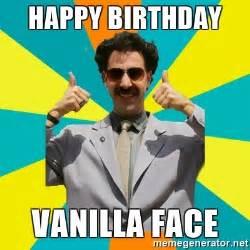 Face Meme Generator - happy birthday vanilla face borat meme meme generator