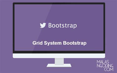 pengertian layout grid pengertian dan cara menggunakan bootstrap