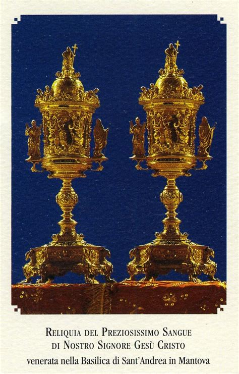 sacri vasi a mantova la reliquia sangue di cristo la libert 224