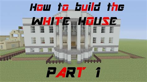 building the white house minecraft tutorial how to build the white house part 1 youtube