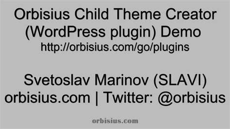 theme generator plugin free wordpress plugin to create child themes orbisius