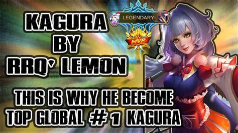 tutorial kagura rrq lemon top player kagura by rrq lemon ez kill ez win